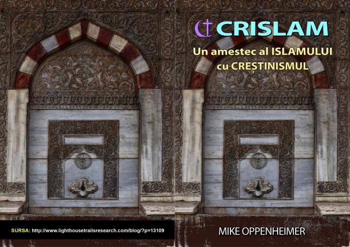 Crislamul, un amestec al Islamului cu Creștinismul = A-4__