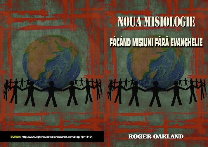 Noua misiologie, Făcând misiuni fără Evanghelie = A- 4__